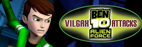 Banner Ben 10 Alien Force Vilgax Attacks