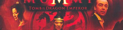 Banner The Mummy Tomb of the Dragon Emperor